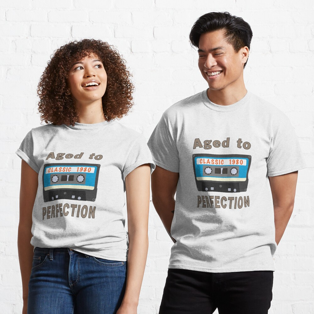 1980 40th Birthday Aged to Perfection Cassette. Classic T-Shirt