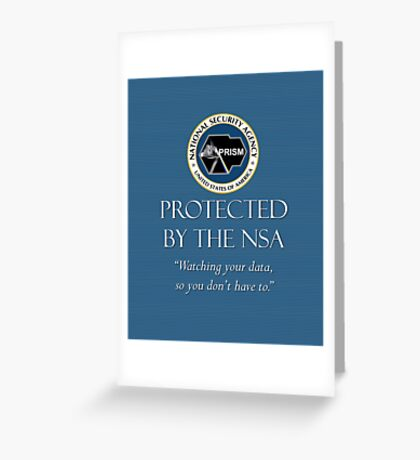 Protected by the NSA Greeting Card