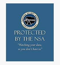 Protected by the NSA Photographic Print