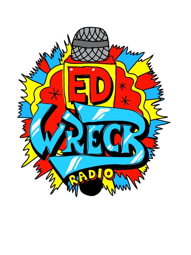 Ed Wreck, The Ed Banger Radio. by Tombe-Stone