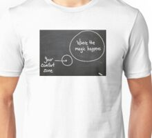 Out of your comfort zone Unisex T-Shirt