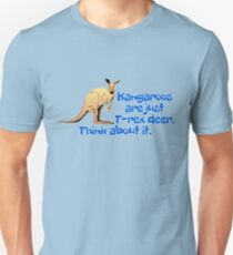 Kangaroos are just T-rex deer. Think about it. T-Shirt
