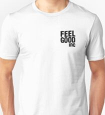 FEEL GOOD INC. Unisex T-Shirt