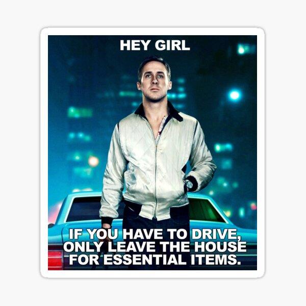 Hey Girl Drive Sticker