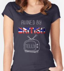 Ruined By British Telly /updated/ Women's Fitted Scoop T-Shirt