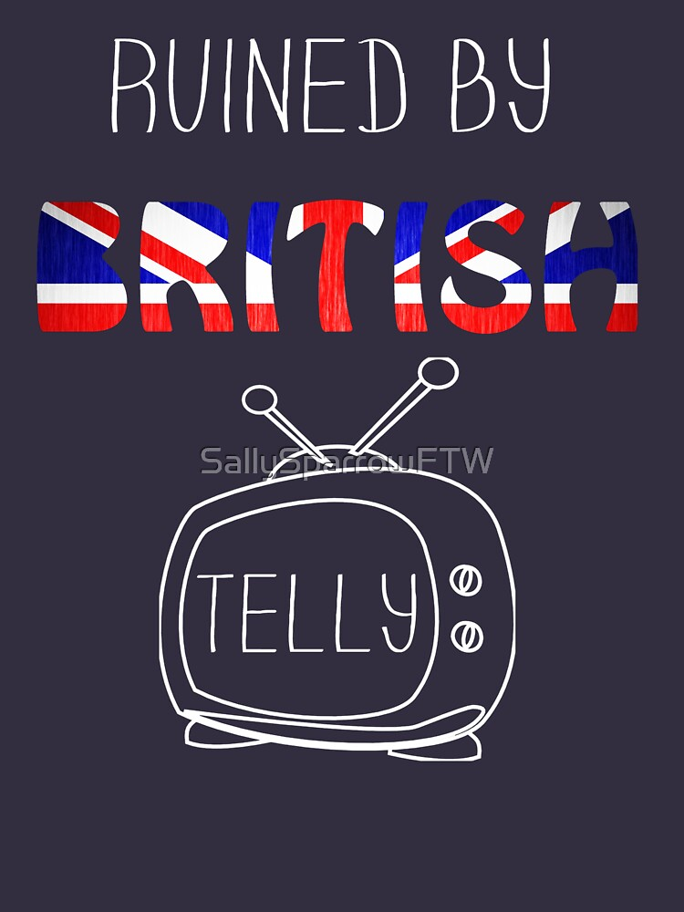 Ruined By British Telly /updated/ | Unisex T-Shirt