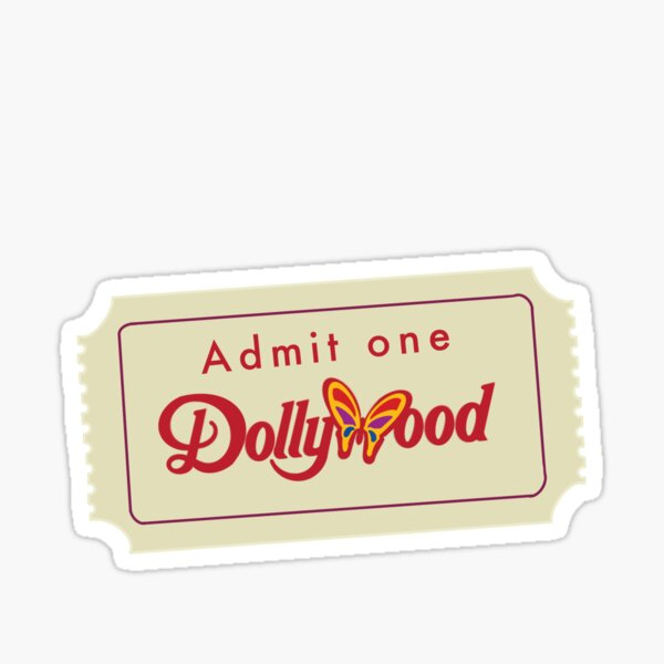 Dollywood Ticket Sticker