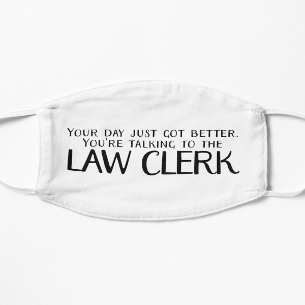 Talking to the Law Clerk Mask