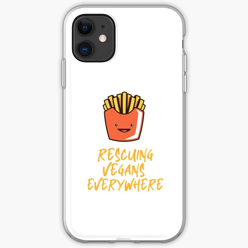 Rescuing Vegans Everywhere with Fries iPhone Case & Cover