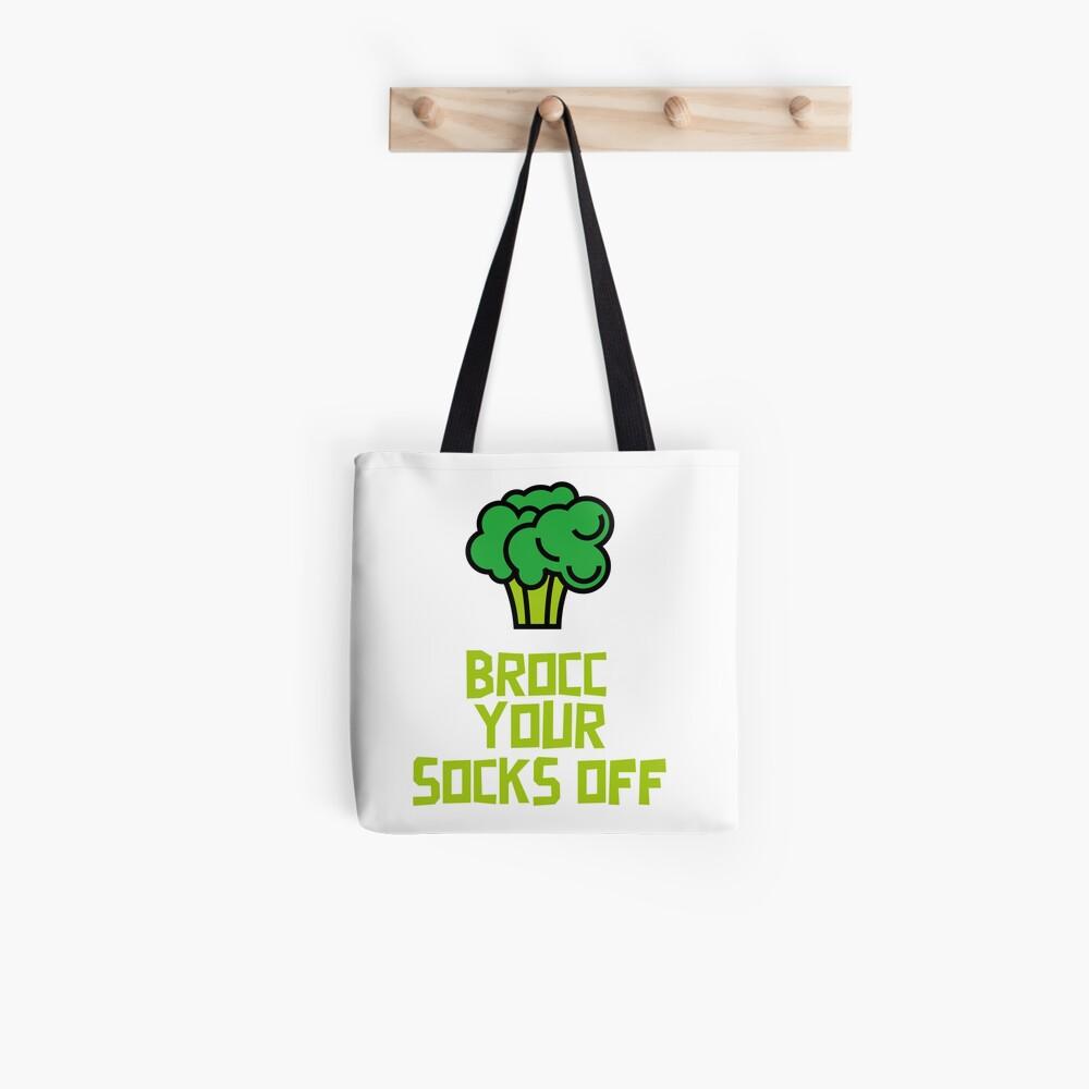 Brocc Your Socks Off Tote Bag