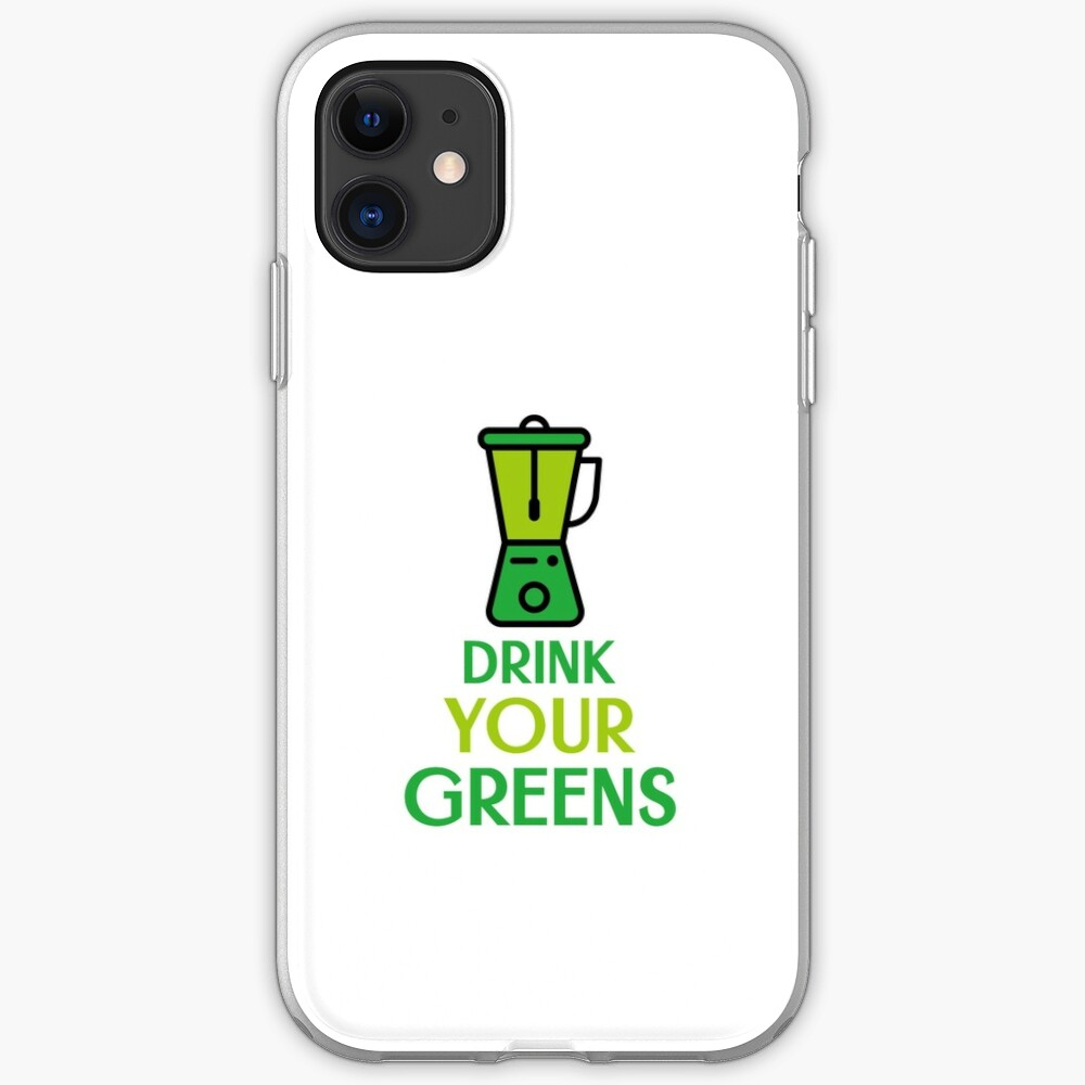 Drink Your Greens iPhone Case & Cover