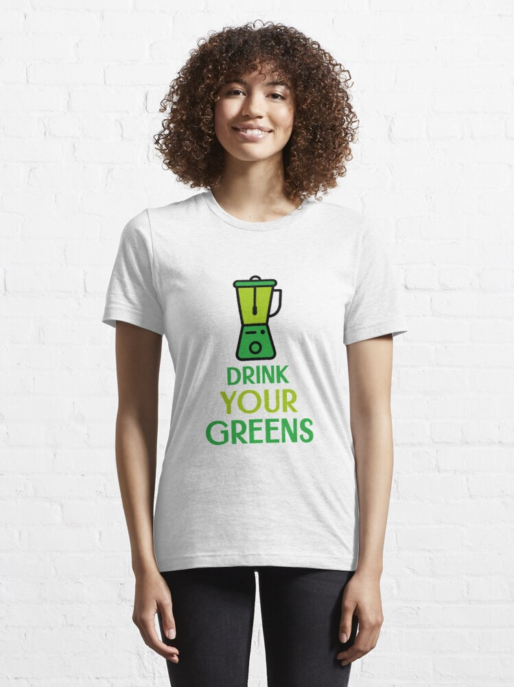 Alternate view of Drink Your Greens Essential T-Shirt