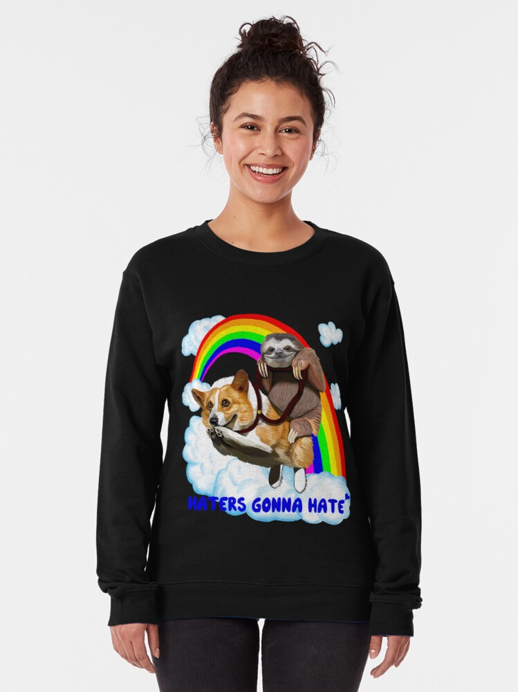 Alternate view of Haters Gonna Hate Pullover Sweatshirt