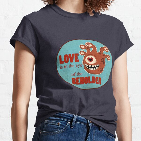Behold The Love Classic T-Shirt