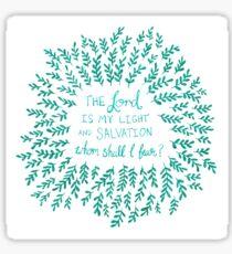 Christian Lord Light Salvation Whom Shall I Fear  Sticker