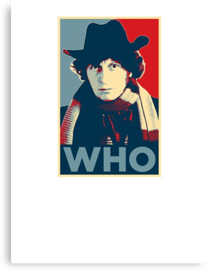 Doctor Who Tom Baker Barack Obama Hope style poster by unloveablesteve