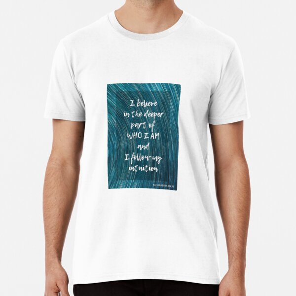 I Believe in Who I Am Premium T-Shirt
