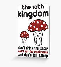 The 10th Kingdom: The Mushrooms Greeting Card