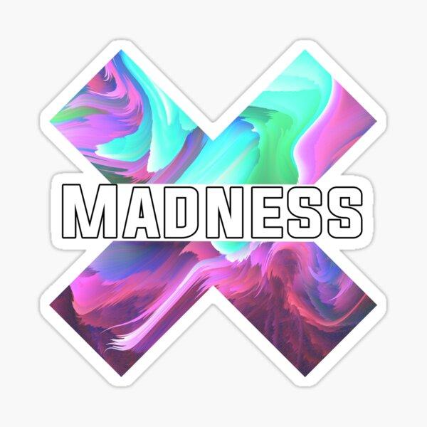 Into Madness Sticker