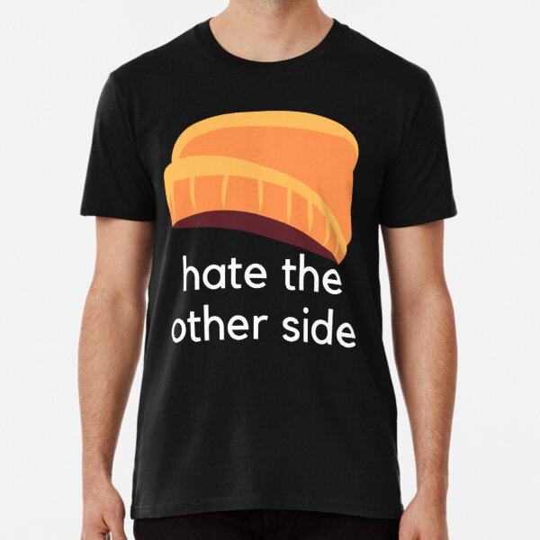 Hate the Other Side - The Kid LAROI Quotes Premium T-Shirt