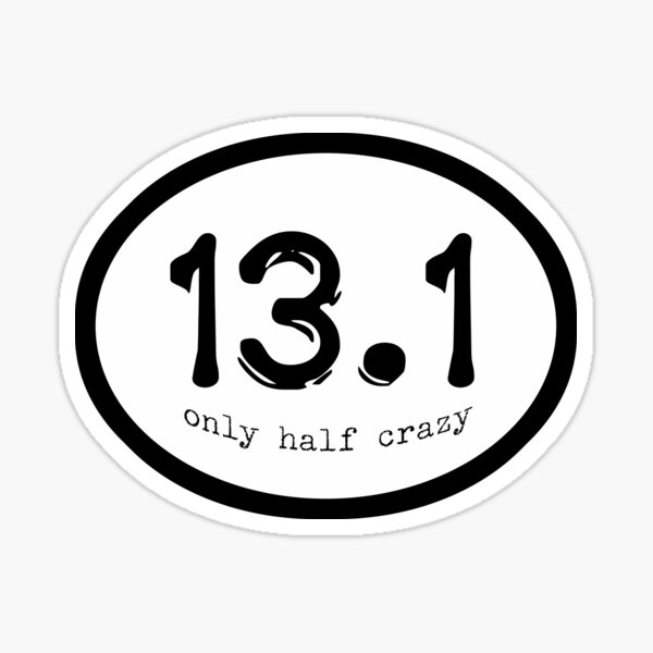 Half Crazy Sticker