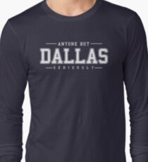 Anyone But Dallas T-Shirt
