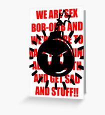 Sex Bob-Omb Greeting Card