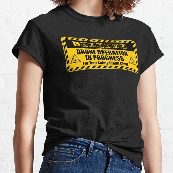 Precaución: Drone Operation in Progress, la mejor idea de regalos para fotógrafos Camiseta clásica