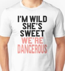 Im WIld She's Sweet We're Dangerous (1 of 2) Slim Fit T-Shirt