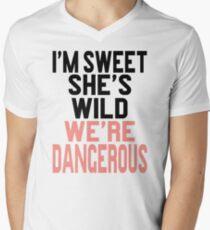 I'm Sweet She's Wild We're Dangerous (2 of 2) Men's V-Neck T-Shirt
