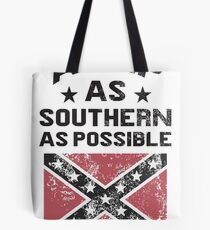 ASAP As Southern As Possible Tote Bag