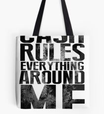 Cash Rules Everything Around Me Tote Bag