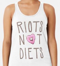 Riots Not Diets Women's Tank Top