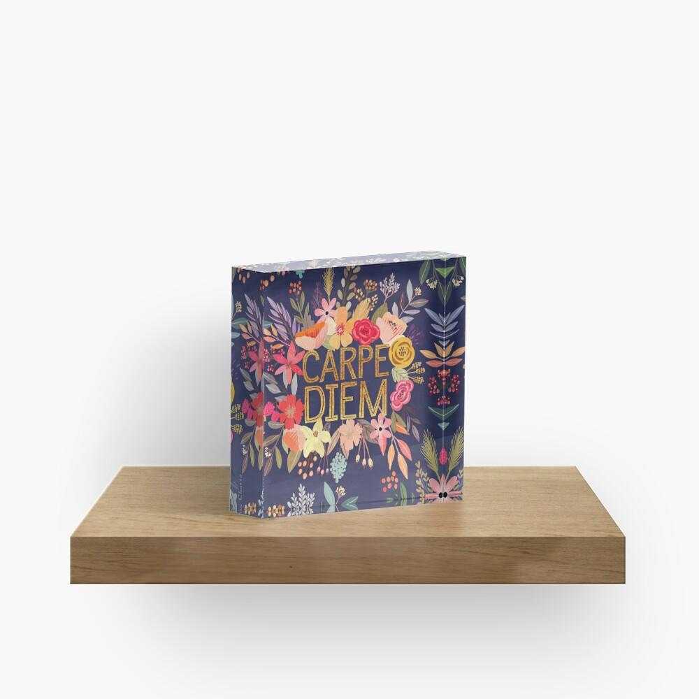 Carpe Diem with flowers Acrylic Block
