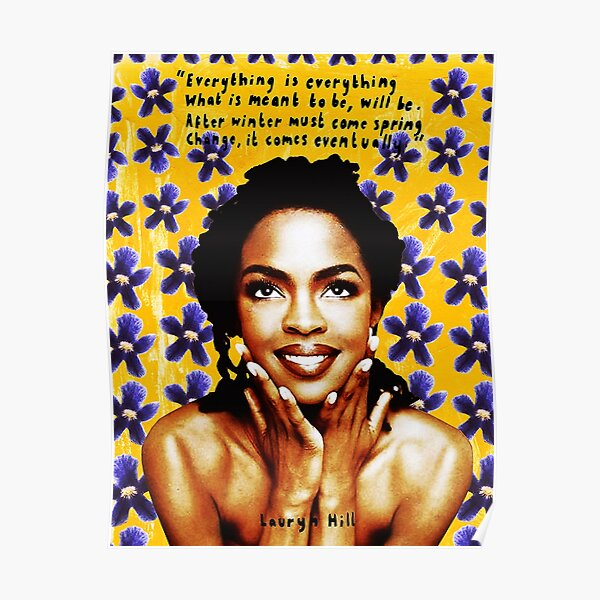 lauryn hill singer woman 99art Genres: Hip hop; R&B; soul; neo soul Poster