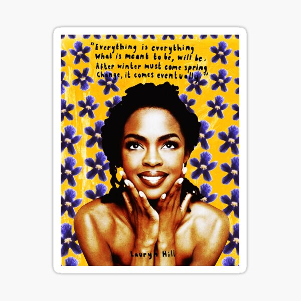 lauryn hill singer woman 99art Genres‎: ‎Hip hop‎; ‎R&B‎; ‎soul‎; ‎neo soul Sticker