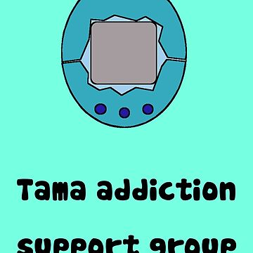 Tama Addiction Support Group - Blue by Rinkeii