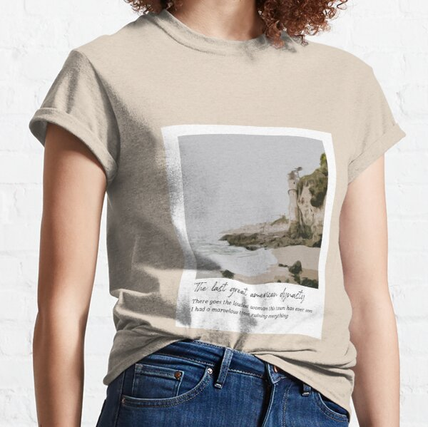 The last great american dynasty - Taylor Swift  Classic T-Shirt