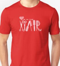 Love is in the Hair VRS2 T-Shirt