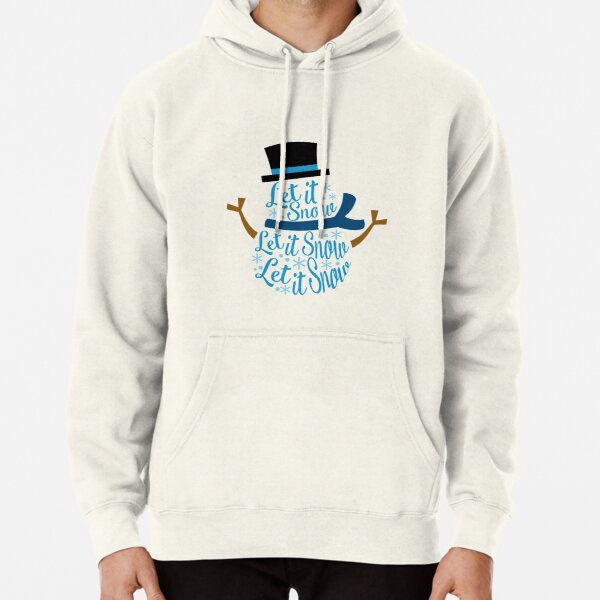 Christmas. Let it Snow! Pullover Hoodie
