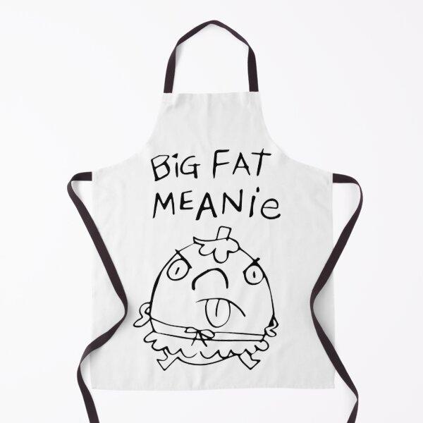 Big Fat Meanie Apron