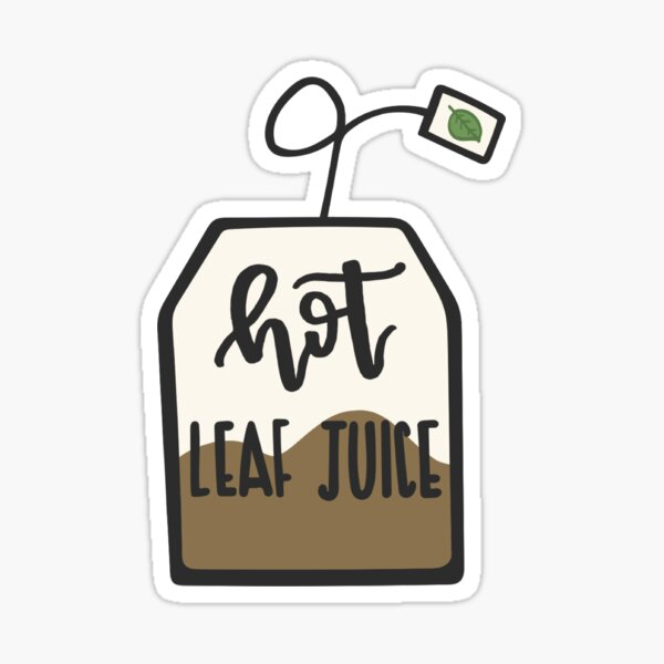 hot leaf juice (avatar the last airbender) Sticker