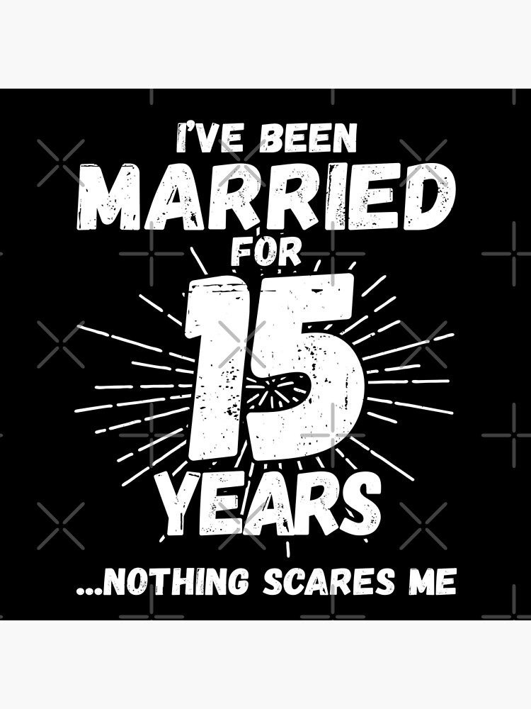 Couples Married 15 Years - Funny 15th Wedding Anniversary by teemixer
