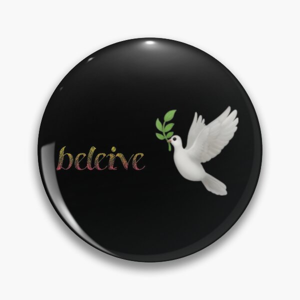 Believe face mask  Pin