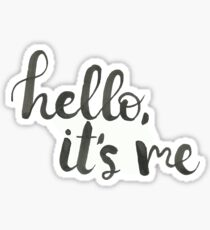 hello, its me Sticker