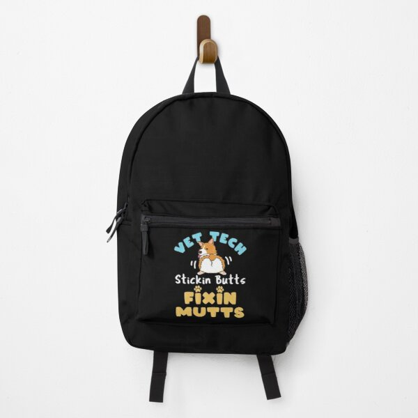 Vet Tech Stickin' Butts and Fixin' Mutts Backpack