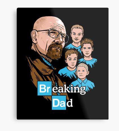 Breaking Dad Metal Print