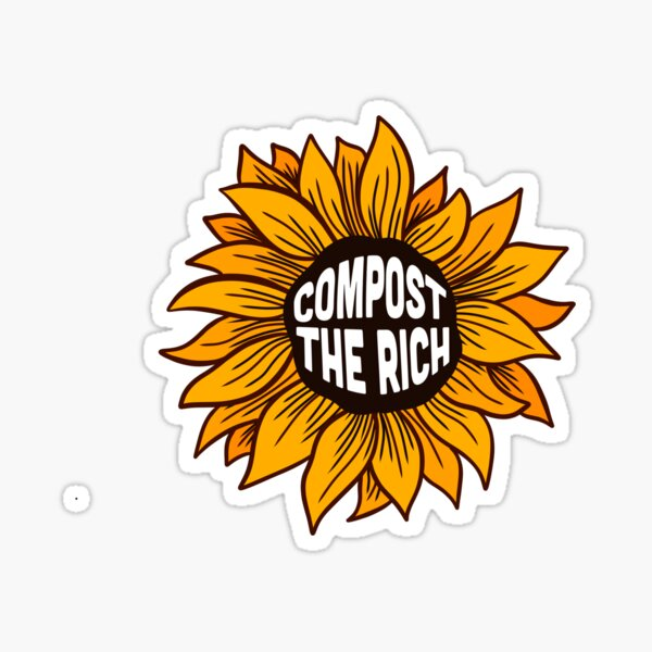Compost the Rich Sunflower Sticker