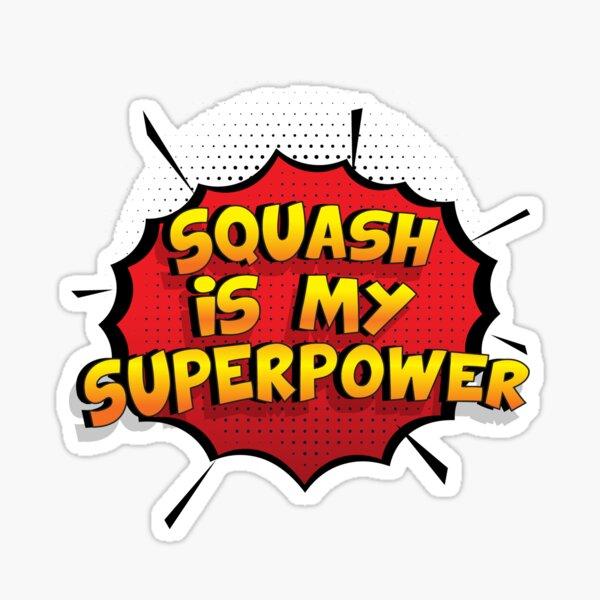 Squash ist mein Superpower Lustiges Squash Designgeschenk Sticker
