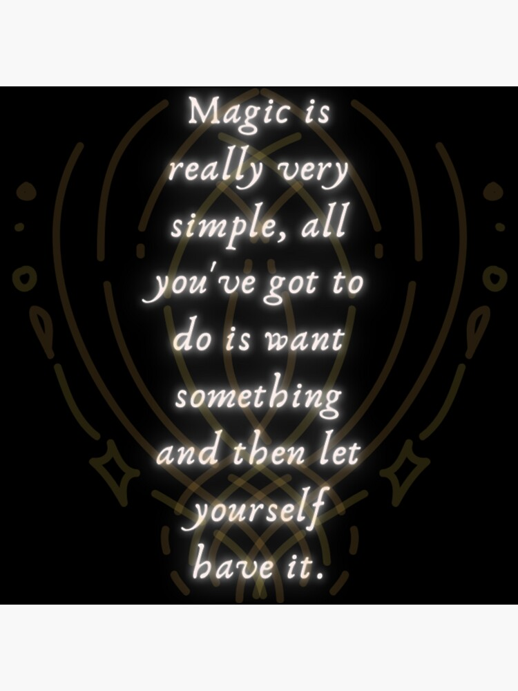 Magic is Very Simple by ponderingtaylor